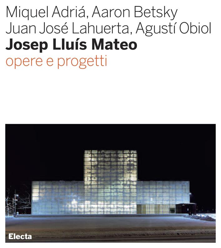 Josep Lluís Mateo, Opere e progetti
