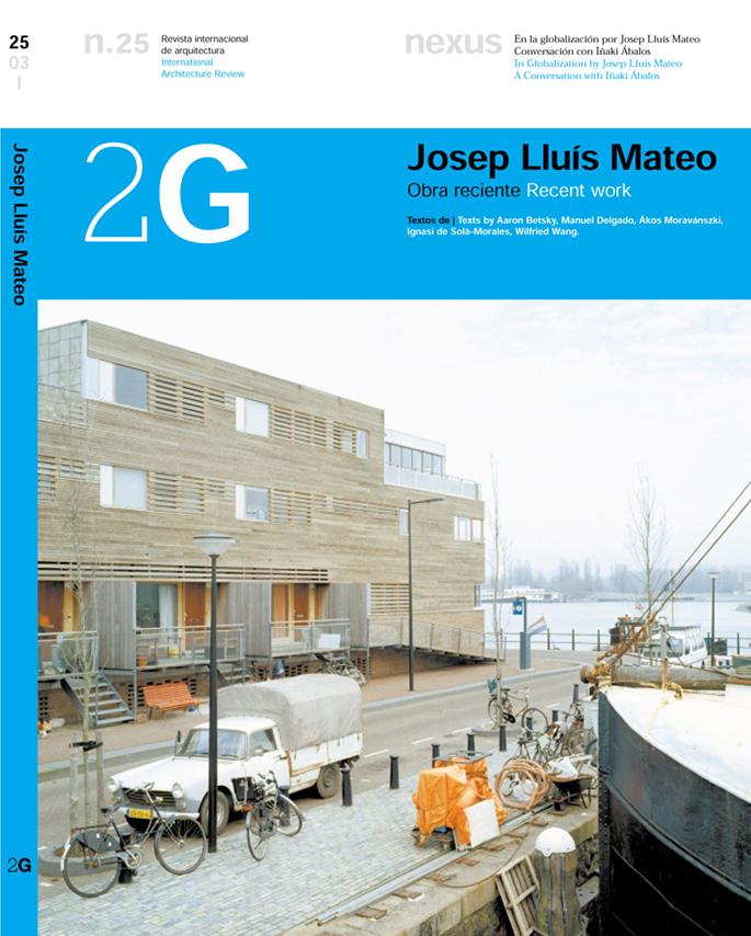 2G. Josep Lluís Mateo, Recent Work. N25.