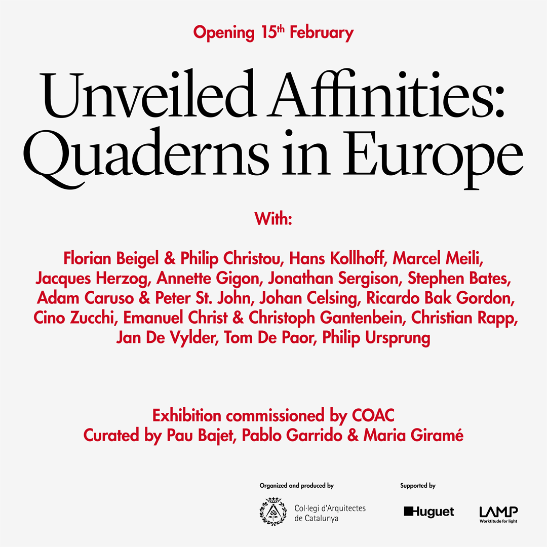 Unveiled Affinities: Quaderns in Europe